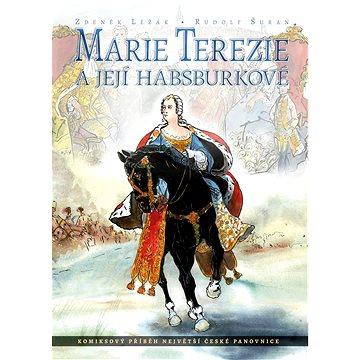 Marie Terezie a její Habsburkové: Komiksový příběh největší české panovnice (978-80-266-1069-4)