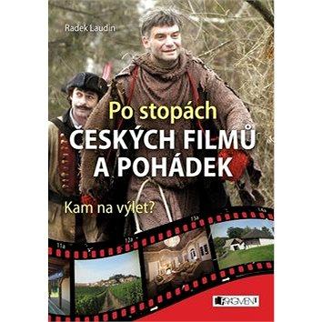 Po stopách českých filmů a pohádek: Kam na výlet? (978-80-253-3159-0)