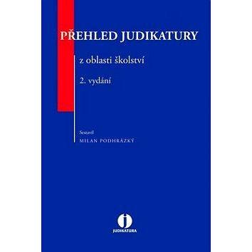 Přehled judikatury z oblasti školství (978-80-7552-504-8)