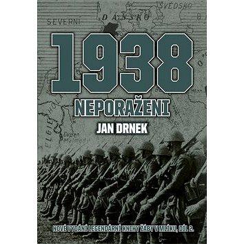 1938 Neporaženi: Nové vydání legendární knihy Žáby v mlíku, díl 2 (978-80-264-1481-0)