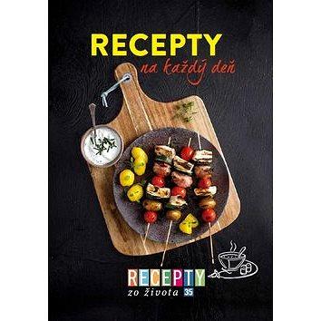 Recepty zo života 35 Recepty na každý deň (978-80-89854-09-7)