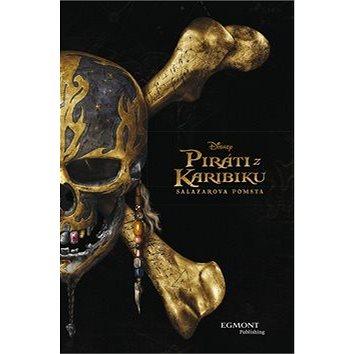 Piráti z Karibiku Salazarova pomsta (978-80-252-3975-9)