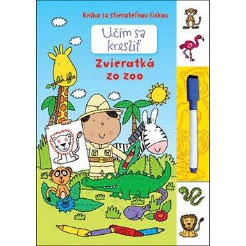 Učím sa kresliť - Zvieratká zo Zoo: Kniha so stierateľnou fixkou (978-80-567-0081-5)