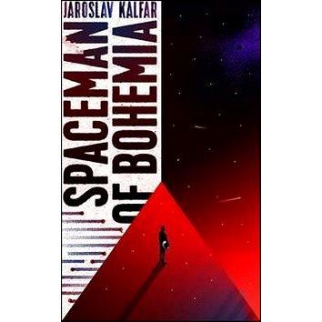 Spaceman in Bohemia (9781473639966)
