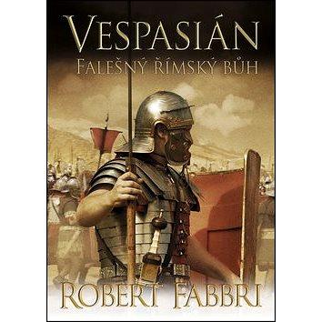 Vespasián Falešný římský bůh (978-80-7507-696-0)