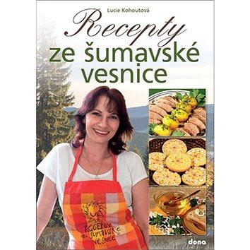 Recepty ze šumavské vesnice (978-80-7322-199-7)