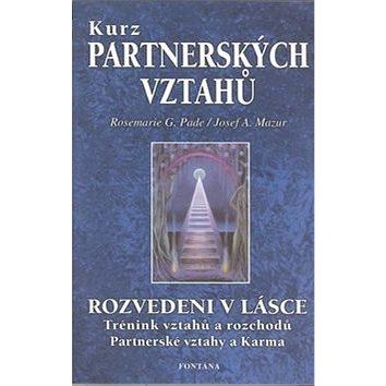 Kurz partnerských vztahů: Rozvedeni v lásce (80-7336-149-3)