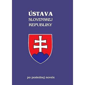 Ústava Slovenskej republiky po poslednej novele (978-80-8162-028-7)