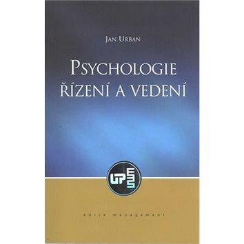 Psychologie Řízení a vedení (978-80-87974-15-5)