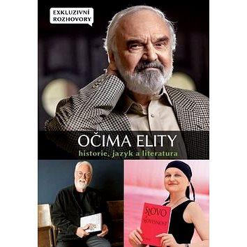 Očima elity Historie, jazyk a literatura: Exkluzivní rozhovory (978-80-88207-01-6)