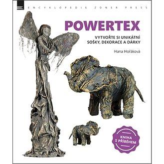 Powertex: Vytvořte si unikátní sošky, dekorace a dárky (978-80-7413-350-3)