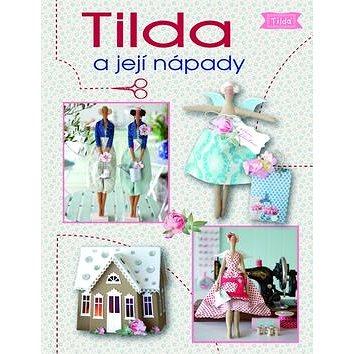 Tilda a její nápady (978-80-7359-535-7)
