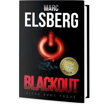 Blackout: Zítra bude pozdě (978-80-7390-188-2)