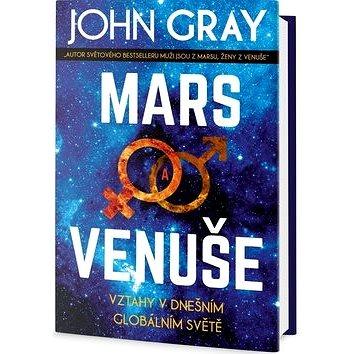 Mars a Venuše Vztahy v dnešním spletitém světě: Vztahy v dnešním globálním světě (978-80-7390-712-9)