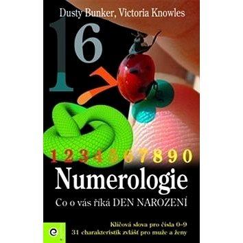 Numerologie - co o vás říká den narození (978-80-8100-088-1)