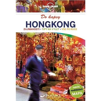 Hongkong do kapsy: navíc rozkládací mapa (978-80-256-1947-6)