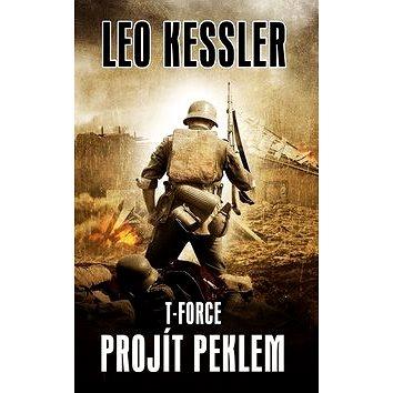 T-Force Projít peklem (978-80-269-0695-7)