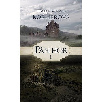 Pán hor I. (978-80-269-0704-6)