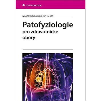 Patofyziologie: pro zdravotnické obory (978-80-271-0229-7)