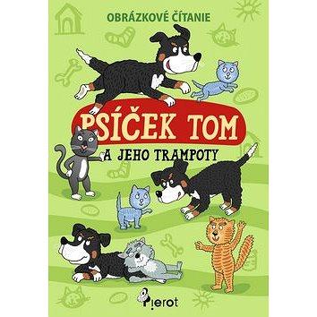Psíček Tom a jeho trampoty (978-80-7353-534-6)