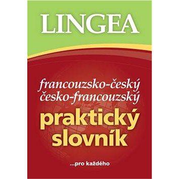 Francouzsko-český česko-francouzský praktický slovník: ... pro každého (978-80-7508-274-9)