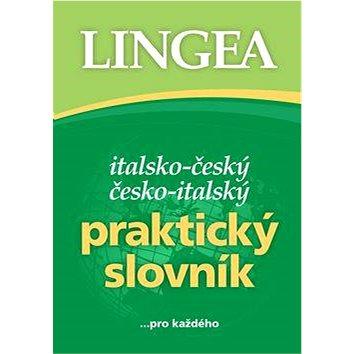 Italsko-český česko-italský praktický slovník: ... pro každého (978-80-7508-275-6)