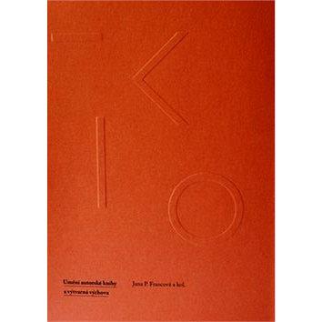 FK 15 Umění autorské knihy a výtvarná výchova (978-80-210-8471-1)