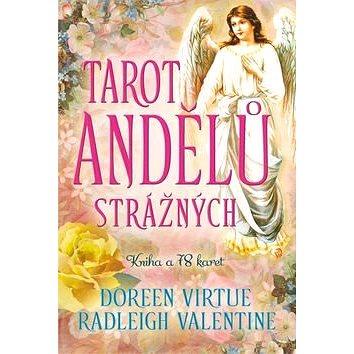 Tarot andělů strážných: Nejjemnější a nejsladší Tarotové karty na světě + karty (978-80-7370-322-6)
