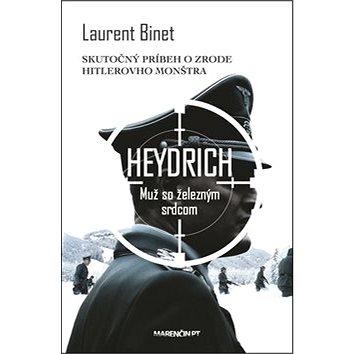 Heydrich Muž so železným srdcom (978-80-569-0012-3)