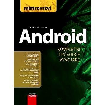 Mistrovství Android: Kompletní průvodce vývojáře (978-80-251-4875-4)