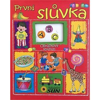 Obrázkový lexikon První slůvka (978-80-7371-785-8)