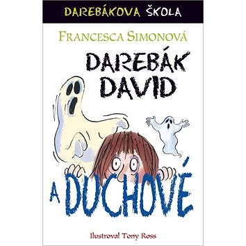 Darebák David a duchové (978-80-7507-675-5)