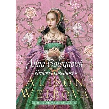 Anna Boleynová Králova posedlost (978-80-7507-715-8)