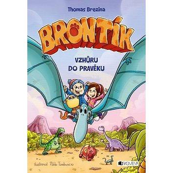 Brontík Vzhůru do pravěku (978-80-253-3240-5)