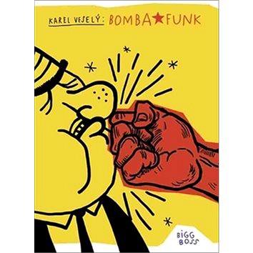 Bomba Funk (978-80-906817-1-2)
