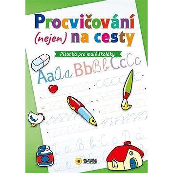Procvičování (nejen) na cesty Písanka pro malé školáky (978-80-7567-123-3)
