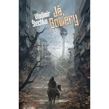 Já, Gowery (978-80-7456-341-6)