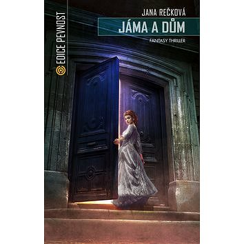 Jáma a dům: Fantasy thriller (978-80-7557-046-8)