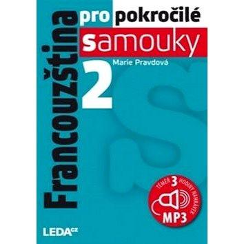 Francouzština pro pokročilé samouky 2.díl+1MP3 (978-80-7335-477-0)