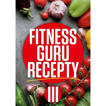 Fitness Guru Recepty 3 (978-80-971862-6-5)