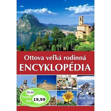 Ottova veľká rodinná encyklopédia (978-80-7451-637-5)