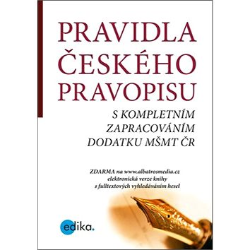 Pravidla českého pravopisu: s kompletním zpracováním dodatku MŠMT ČR (978-80-266-1133-2)