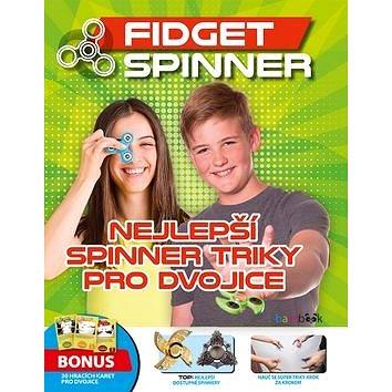 Nejlepší spinner triky pro dvojice: Fidget Spinner (978-80-271-0639-4)