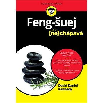 Feng Šuej pro (ne)chápavé (978-80-256-2143-1)
