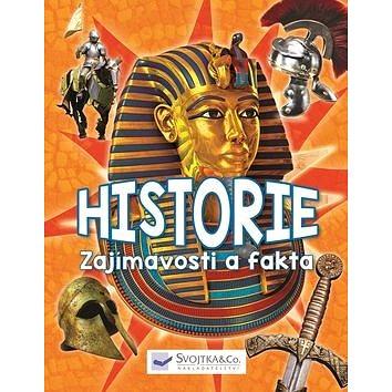 Svojtka Historie Zajímavosti a fakta (978-80-256-2172-1)