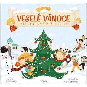 Veselé Vánoce: Vánoční zvyky a koledy s CD (978-80-7353-586-5)
