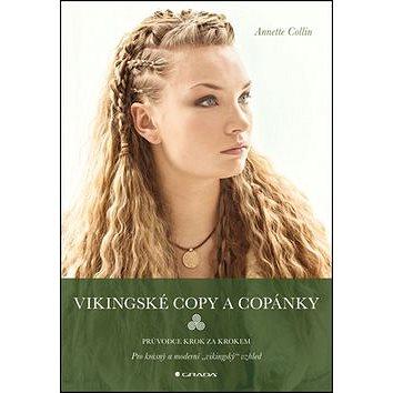 Vikingské copy a copánky: Průvodce krok za krokem (978-80-271-0547-2)