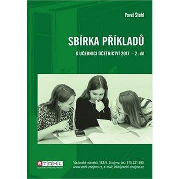 Sbírka příkladů k učebnici účetnictví 2017 - 2. díl (978-80-88221-08-1)