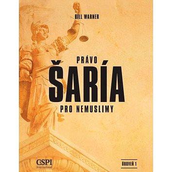 Právo šaría pro nemuslimy (978-80-88089-02-5)