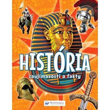História Zaujímavosti a fakty (978-80-567-0141-6)